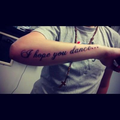 f47889b03 I Hope You Dance | Best tattoo design ideas