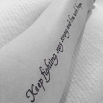 Keep Fighting Tattoo